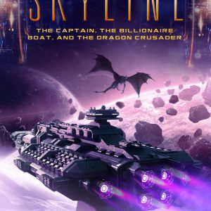 SkyLine: The Captain, The Billionaire Boat and The Dragon Crusader